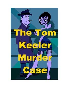 The Tom Keeler Murder Mystery