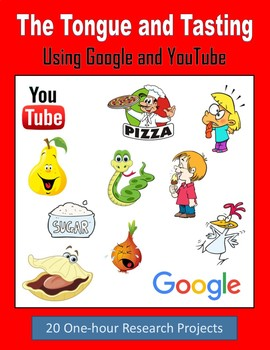 The Tongue and Tasting - One-hour Internet Research (Google and YouTube)