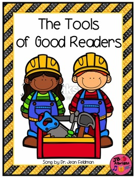 The Tools of Good Readers Song  - Dr. Jean