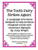 The Tooth Fairy Strikes Again!  Consonant Digraphs Ch, Th, Wh, and Sh