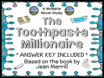 The Toothpaste Millionaire (Jean Merrill) Novel Study / Reading Comprehension