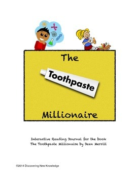 The Toothpaste Millionaire - Mentor Sentences and an Interactive Reading Journal