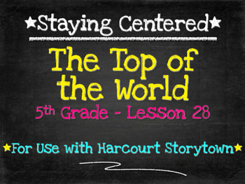 The Top of the World  5th Grade Harcourt Storytown Lesson 28