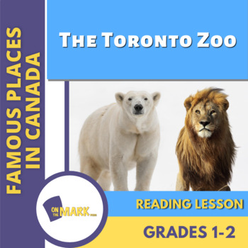The Toronto Zoo Reading Lesson Gr. 1-2
