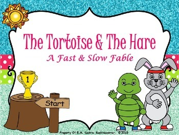 The Tortoise & The Hare - A Fast/Slow Story - PPT Edition