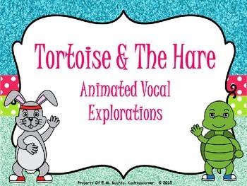 The Tortoise & The Hare - Vocal Explorations - PPT Edition