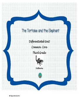 The Tortoise and the Elephant Packet - Common Core
