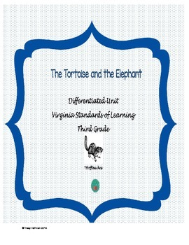 The Tortoise and the Elephant Packet - Virginia Standards of Learning
