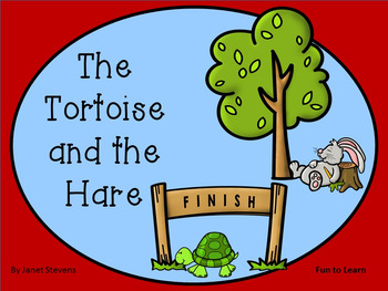 The Tortoise and the Hare     46 pg. Common Core Activities