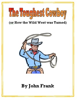 The Toughest Cowboy by John Frank