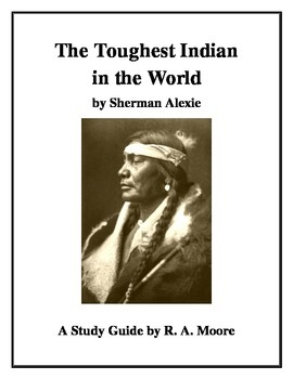 """""""The Toughest Indian in the World"""" by Sherman Alexie: A St"""