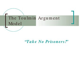 The Toulmin Model for Argumentative Writing