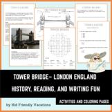 The Tower Bridge - London England - History, Facts, Colori