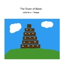 The Tower of Babel - A Skit for 4 - 7 People