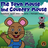 Town Mouse and Country Mouse Fable PowerPoint, Google Slides® and Worksheets