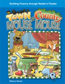 The Town Mouse and the Country Mouse--Reader's Theater Script & Fluency Lesson