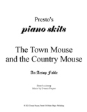 The Town Mouse and the Country Mouse, an Aesop Fable (piano/vocal/acting)
