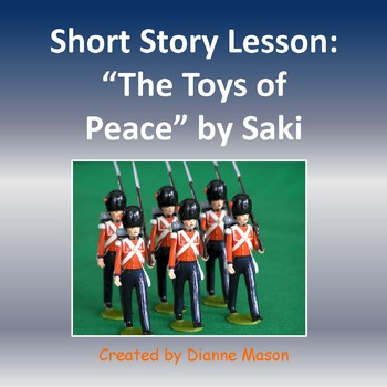 "Short Story Lesson on ""The Toys of Peace"" by Saki"