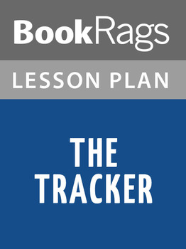 The Tracker Lesson Plans