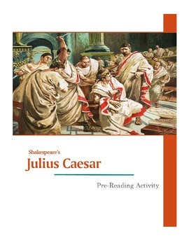 The Tragedy of Julius Caesar Pre-Reading Research on Roman Culture