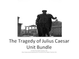 The Tragedy of Julius Caesar Unit Bundle