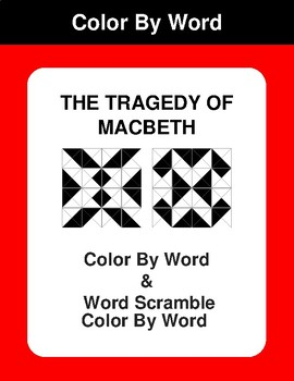 The Tragedy of Macbeth - Color By Word & Color By Word Scramble Worksheets