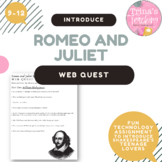 Romeo and Juliet: A Literary Web Quest