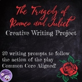 The Tragedy of Romeo and Juliet Creative Writing Project
