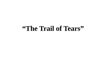 """The """"Trail of Tears"""" PowerPoint and Activity"""