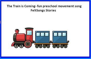 The Train is coming- preschool fun movement song