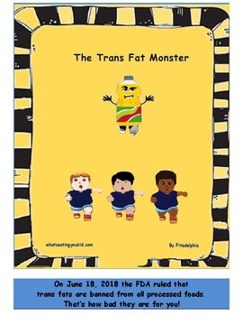 The Trans Fat Monster