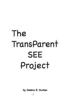 The TransParentSEE Project
