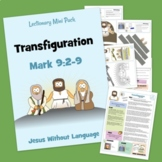 The Transfiguration - Mark 9 - Kidmin Lesson & Bible Crafts