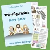 The Transfiguration - Mark 9 - Kidmin Lesson & Bible Crafts