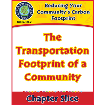 Reducing Your Community's Carbon Footprint: The Transportation Footprint Gr. 5-8
