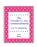 The Traveler's * Ten Commandments For FL Students