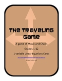 The Traveling Game - Linear Equations - Grades (6-12)