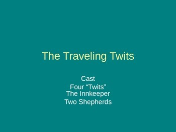 The Traveling Twits - A Christmas spoof
