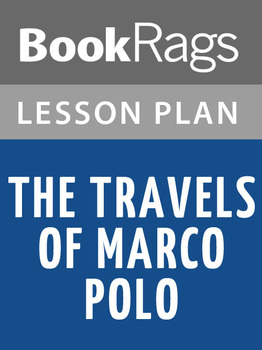 The Travels of Marco Polo Lesson Plans
