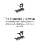 The Treadmill Dilemma