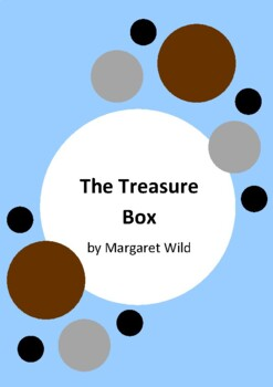 The Treasure Box by Margaret Wild - 4 Worksheets - World War 2