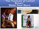 The Treasure of Lemon Brown 5-Day Lesson Plan (Common Core Aligned)