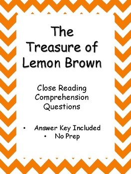 The Treasure of Lemon Brown - Close Reading Comprehension Questions - Answer Key