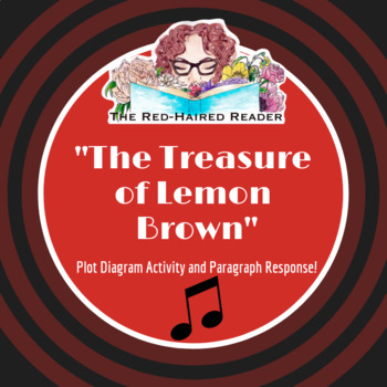 The Treasure Of Lemon Brown Plot Diagram Activity And Paragraph Response