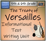 The Treaty of Versailles - Informational Text Writing Activity