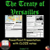 World War I The Treaty of Versailles Lecture with CLOZE notes