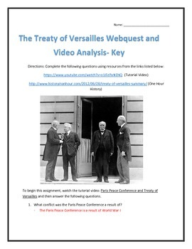 The Treaty of Versailles- Webquest and Video Analysis with Key