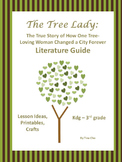The Tree Lady Literature Guide