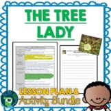 The Tree Lady by H. Joseph Hopkins Lesson Plan and Activities