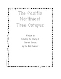 The Tree Octopus:  Evaluating Internet Sources